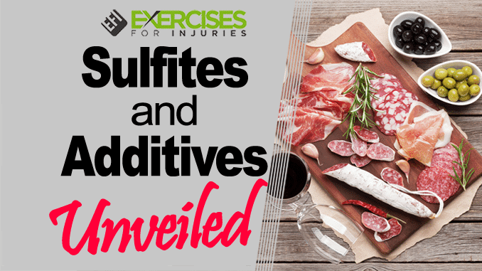 Sulfites and Food Additives Unveiled