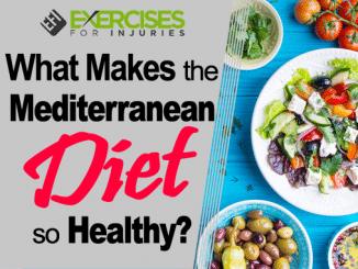 What Makes The Mediterranean Diet So Healthy
