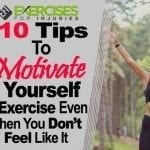 10 Tips to Motivate Yourself to Exercise Even When You Don't Feel Like It