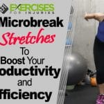 4 Microbreak Stretches to Boost Your Productivity and Energy