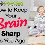 How to Keep Your Brain Sharp as You Age