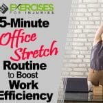 5-Minute Office Stretch Routine to Boost Work Efficiency
