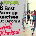 8 Best Warm-up Exercises to Do Before a Barbell Workout