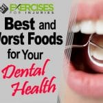 Best and Worst Foods for Your Dental Health