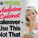 Medicine Cabinet Makeover – Use This Not That