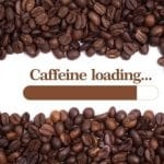 Hidden Sources and Possible Dangers of Caffeine
